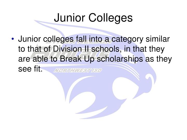 Junior Colleges
