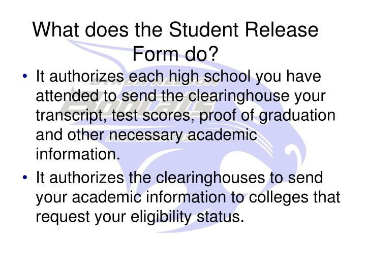What does the Student Release Form do?