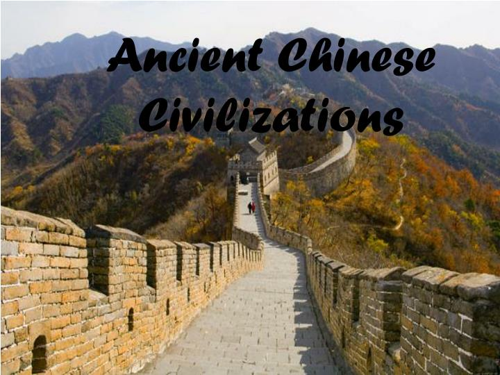 Ancient Chinese Civilizations