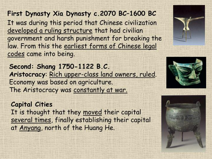 First Dynasty Xia Dynasty c.