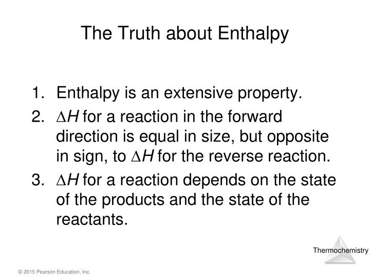 The Truth about Enthalpy