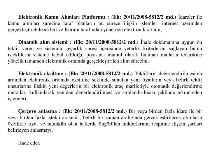 Elektronik Kamu Almlar Platformu :