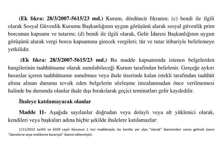 (Ek fkra: 28/3/2007-5615/23 md.)