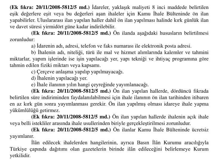 (Ek fkra: 20/11/2008-5812/5 md.)