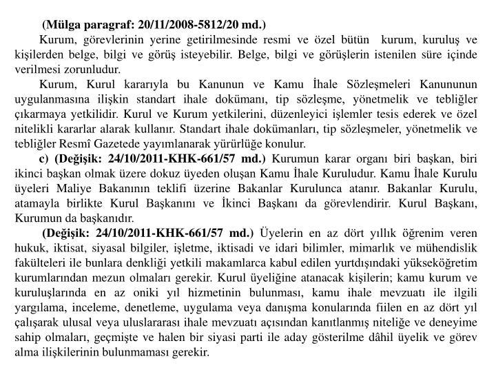 (Mlga paragraf: 20/11/2008-5812/20 md.)
