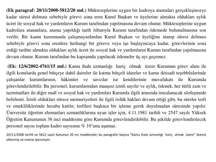 (Ek paragraf: 20/11/2008-5812/20 md.)