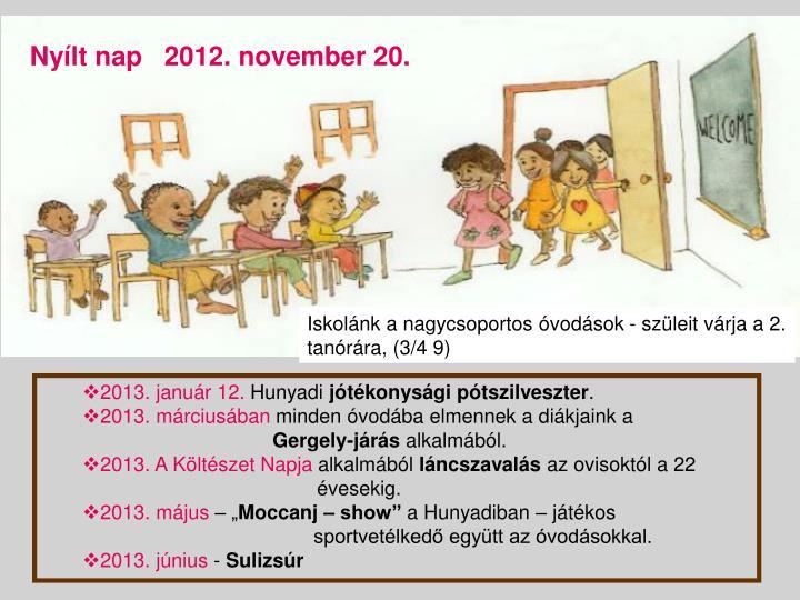 Nyílt nap   2012. november 20.