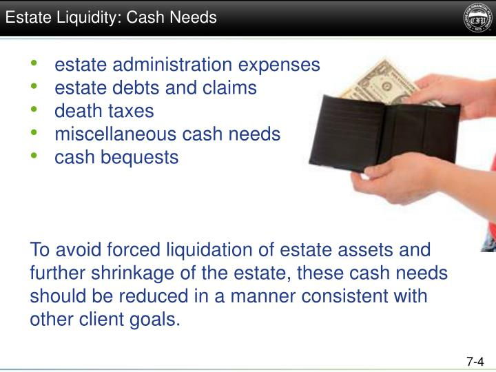 Estate Liquidity: Cash Needs