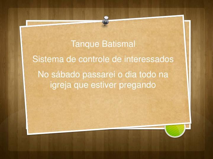 Tanque Batismal