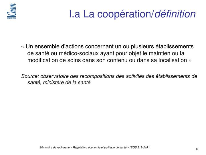 I.a La coopération/