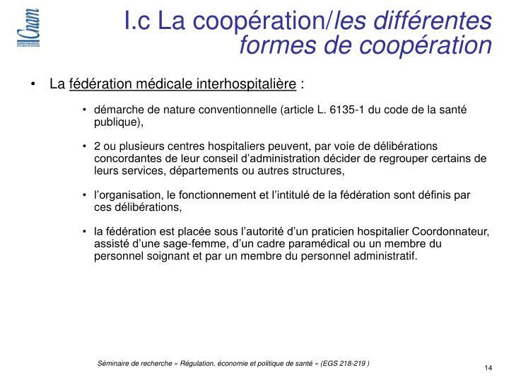 I.c La coopération/
