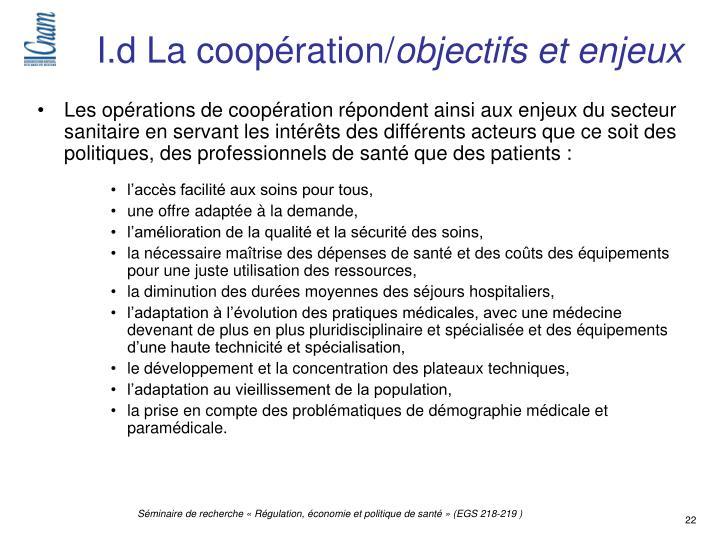 I.d La coopération/