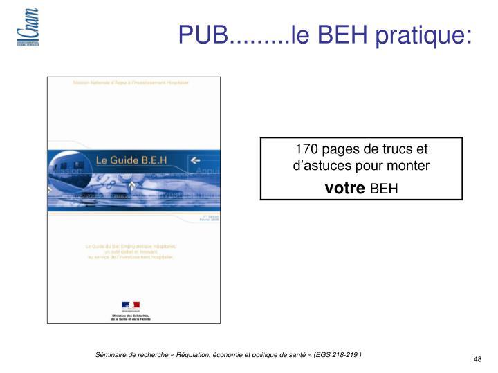 PUB.........le BEH pratique: