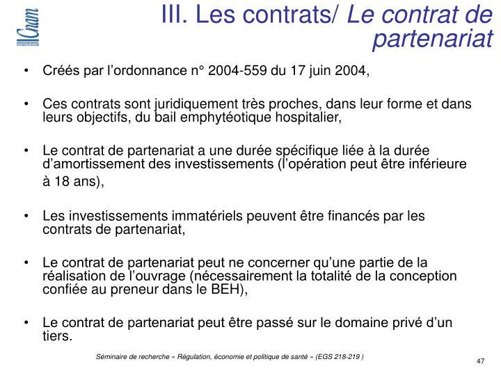 III. Les contrats/