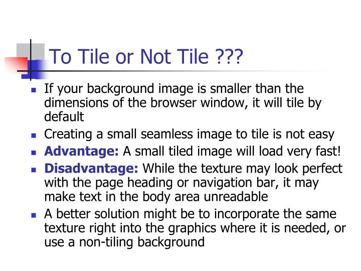 To Tile or Not Tile ???