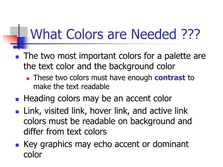 What Colors are Needed ???