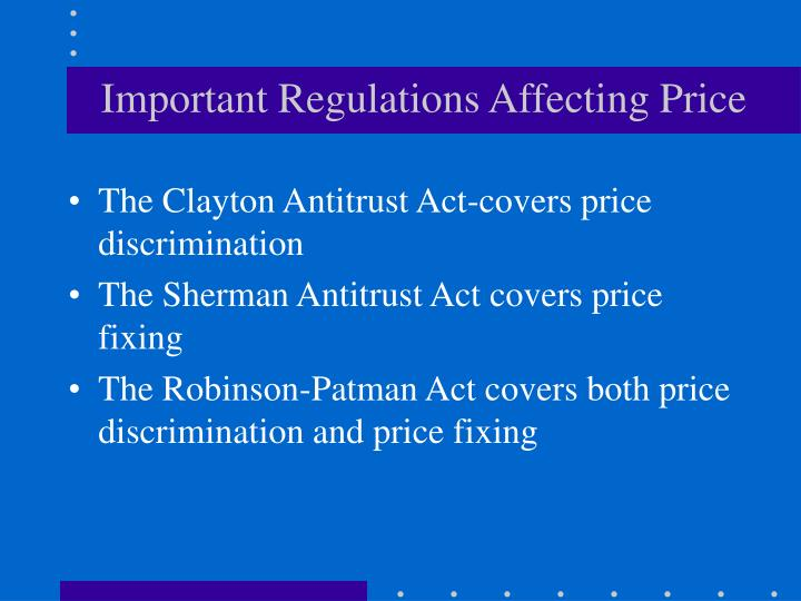 Important Regulations Affecting Price