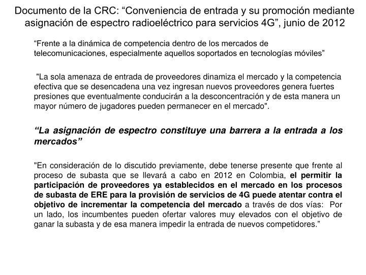 """Documento de la CRC: """"Conveniencia de entrada y su promoción mediante asignación de espectro radioeléctrico para servicios 4G"""", junio de 2012"""