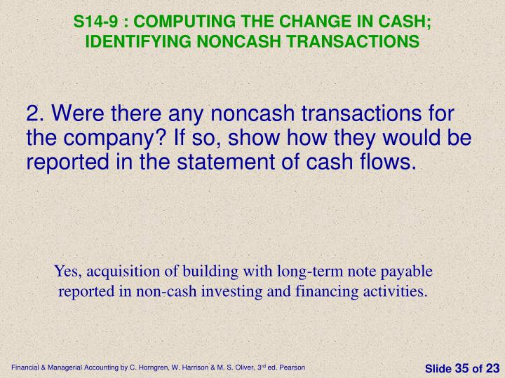 S14-9 : Computing the change in cash; identifying noncash transactions