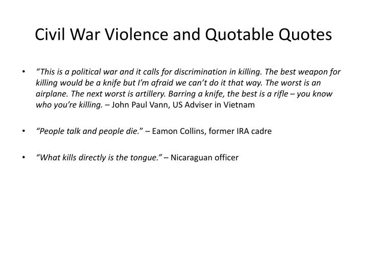 Civil War Violence and Quotable Quotes