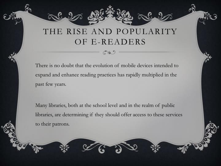 The rise and popularity of e readers