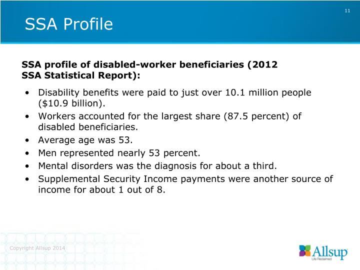 Disability benefits were paid to just over 10.1 million people ($10.9 billion).