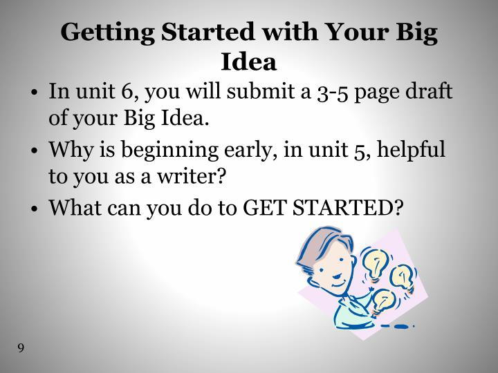 Getting Started with Your Big Idea