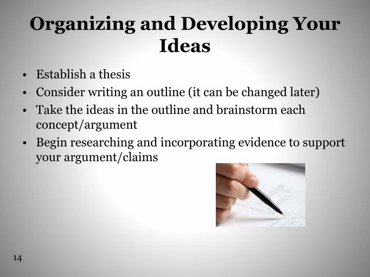Organizing and Developing Your Ideas