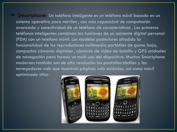 Smartphone: