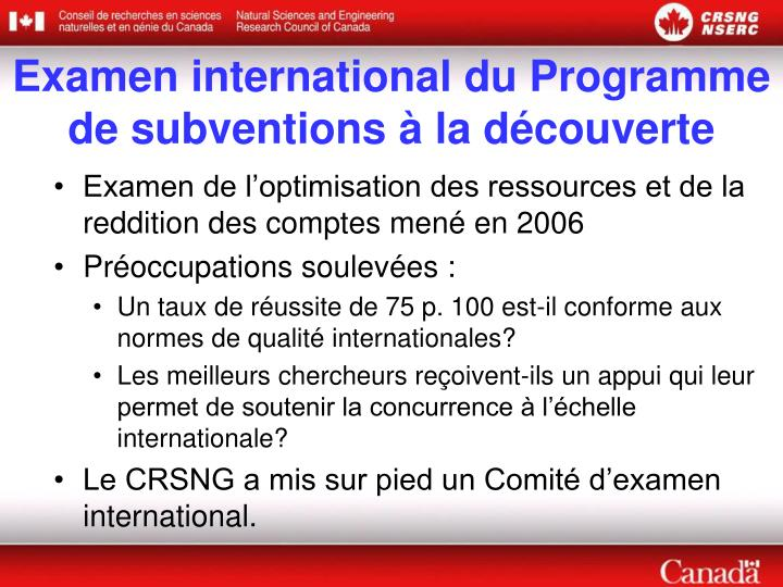 Examen international du Programme de subventions à la découverte