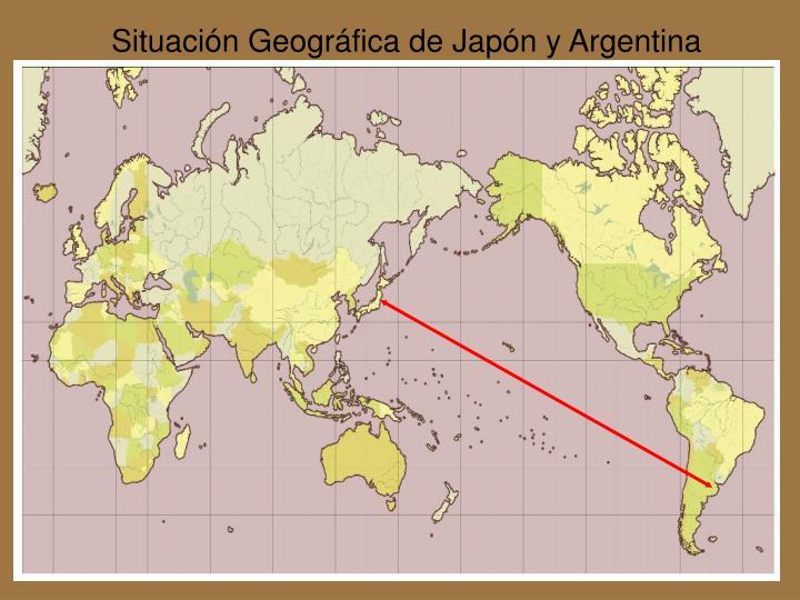 Situación Geográfica de Japón y Argentina