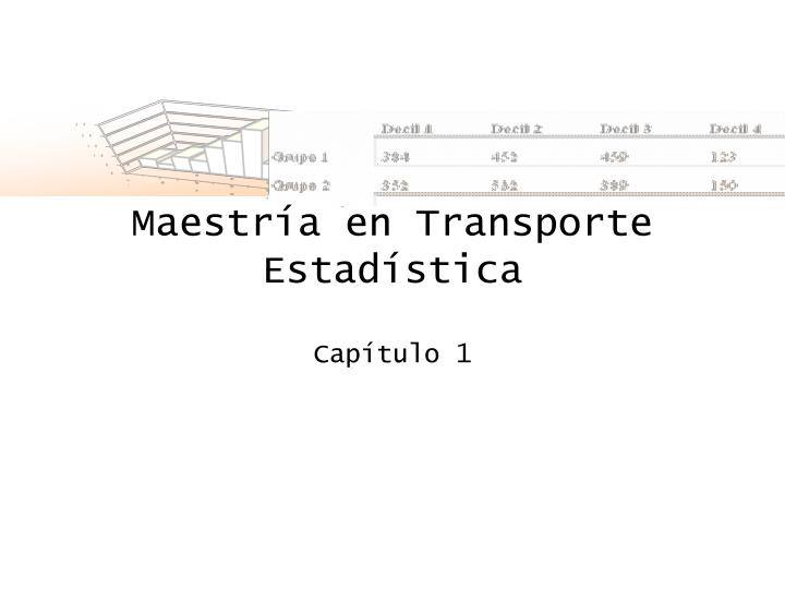 Maestr a en transporte estad stica