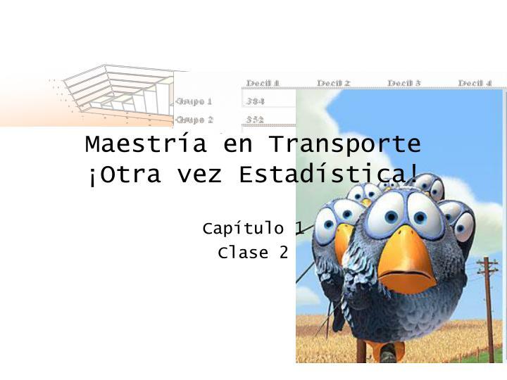 Maestría en Transporte