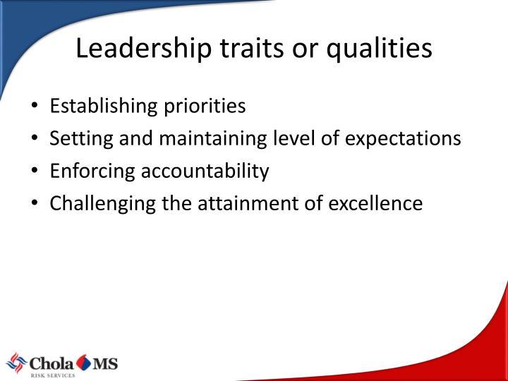 Leadership traits or qualities