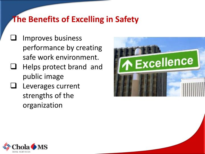 The Benefits of Excelling in Safety