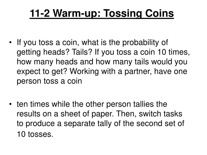 11-2 Warm-up: Tossing Coins