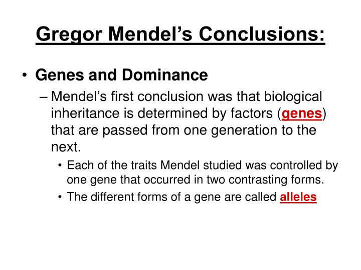 Gregor Mendel's Conclusions: