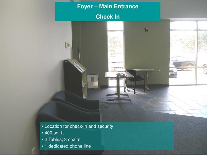 Foyer – Main Entrance