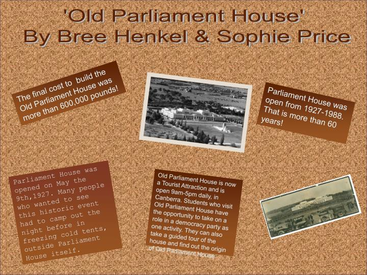 'Old Parliament House'