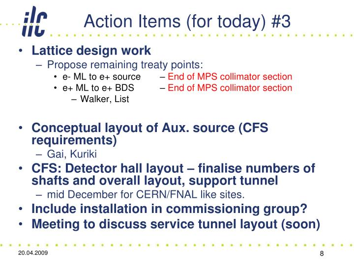 Action Items (for today