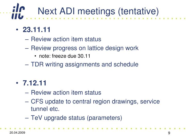 Next ADI meetings (tentative)