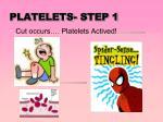 platelets step 1