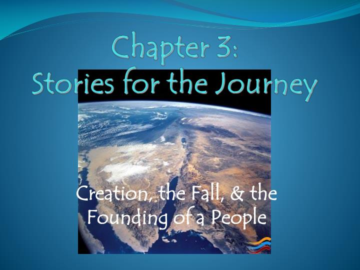 Chapter 3 stories for the journey