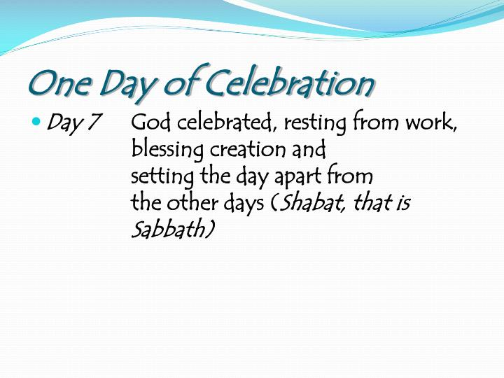 One Day of Celebration