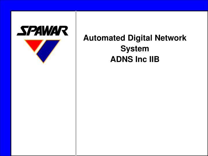 Automated Digital Network System