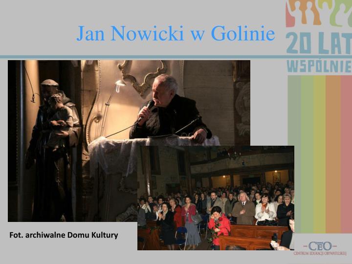 Jan Nowicki w Golinie