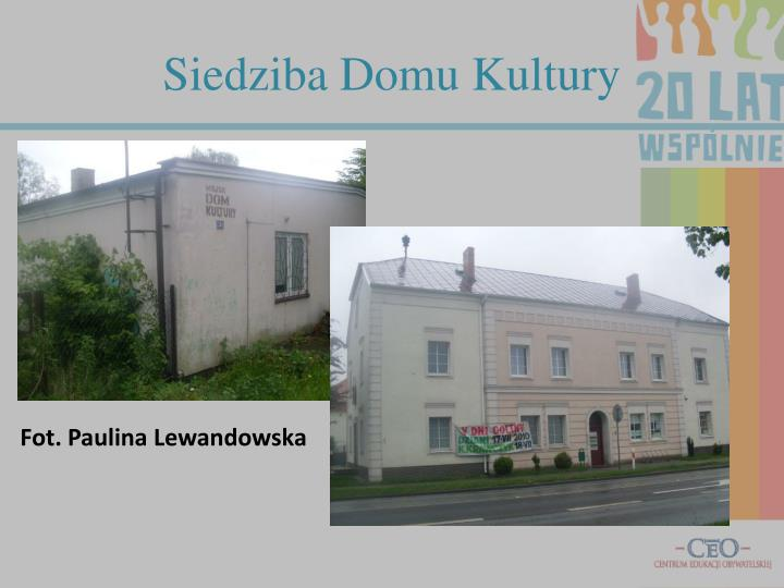 Siedziba Domu Kultury