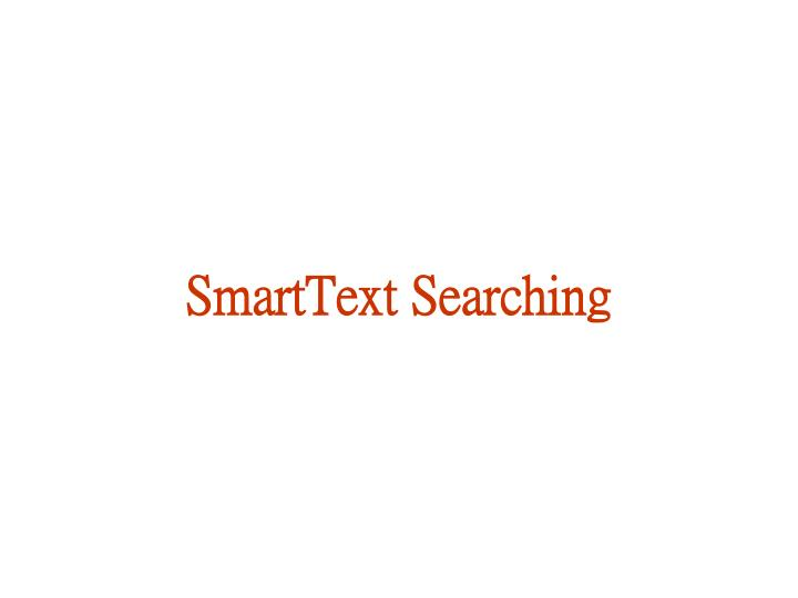 SmartText Searching