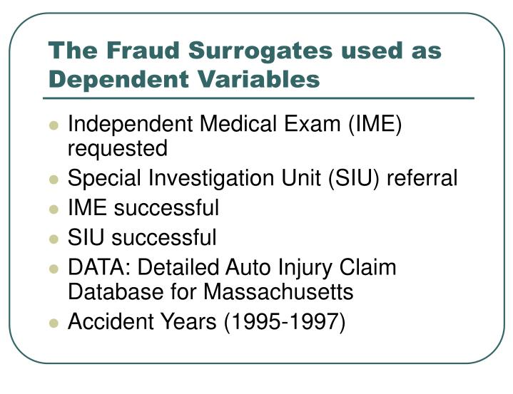 The Fraud Surrogates used as Dependent Variables