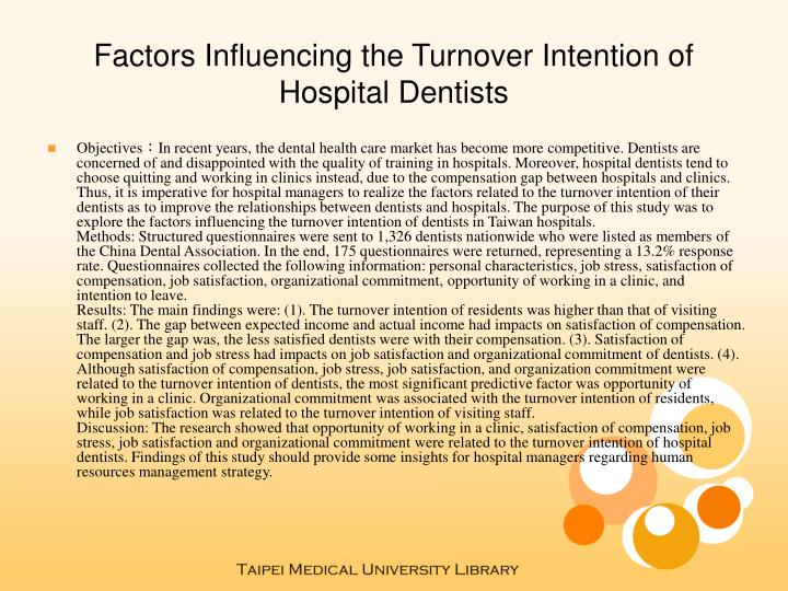 Factors influencing the turnover intention of hospital dentists